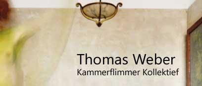 Thomas Weber - Kammerflimmer Kollektief