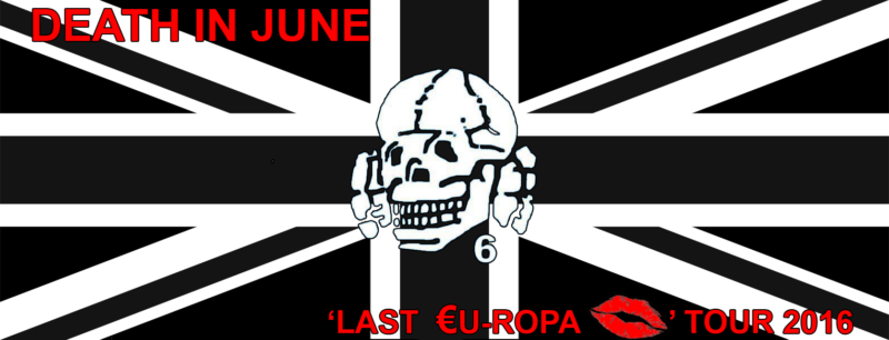 Death In June Europa tour