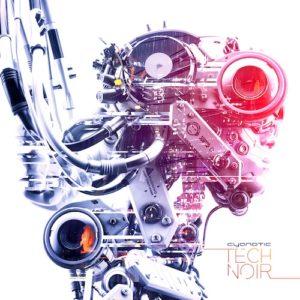 Cyanotic Announces Release of Tech Noir