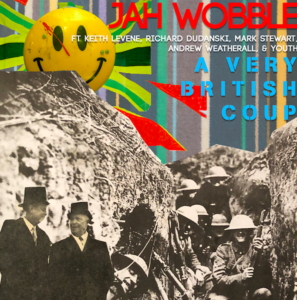 Jah Wobble - New Single (Feat. Keith Levene, Mark Stewart & Richard Dudanski - Produced by Youth