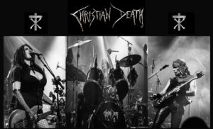"Legendary Gothic/Death Rock Band CHRISTIAN DEATH Announces Forthcoming European Tour & First Ever Live Video Chat/""Forgiven"" Video Premiere"