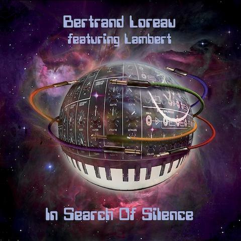 Bertrand Loreau (Feauturing Lambert) – In Search Of Silence