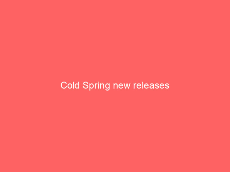 Cold Spring new releases