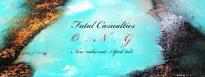 "Fatal Casualties ""O.N.G"""