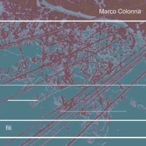 Marco Colonna - Fili - the new album for clarinets and loop station